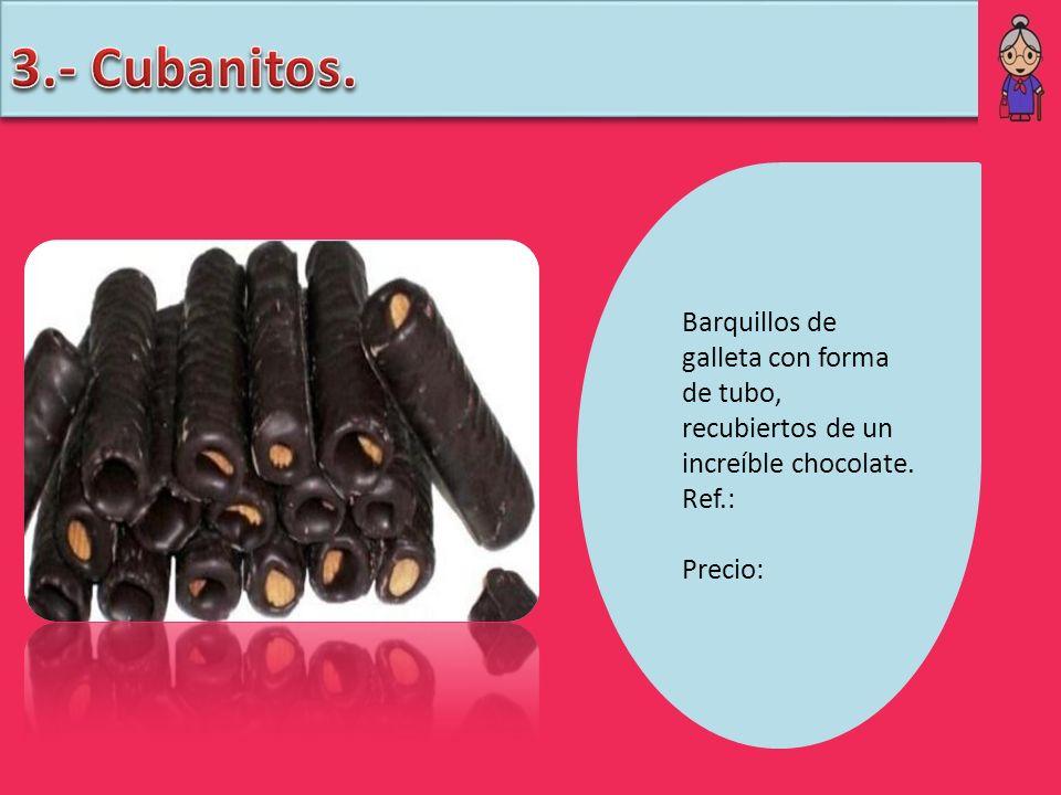 Barquillos de galleta con forma de tubo, recubiertos de un increíble chocolate. Ref.: Precio: