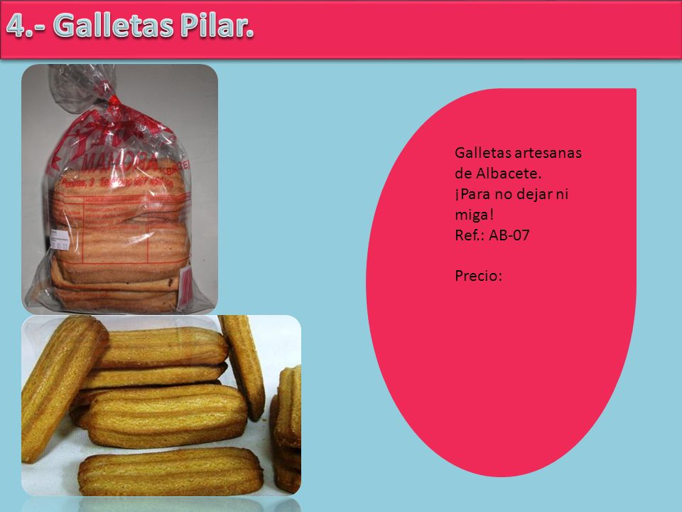 Galletas artesanas de Albacete. ¡Para no dejar ni miga! Ref.: AB-07 Precio:
