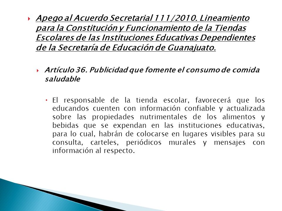 Apego al Acuerdo Secretarial 111/2010. Lineamiento para la Constitución y Funcionamiento de la Tiendas Escolares de las Instituciones Educativas Depen