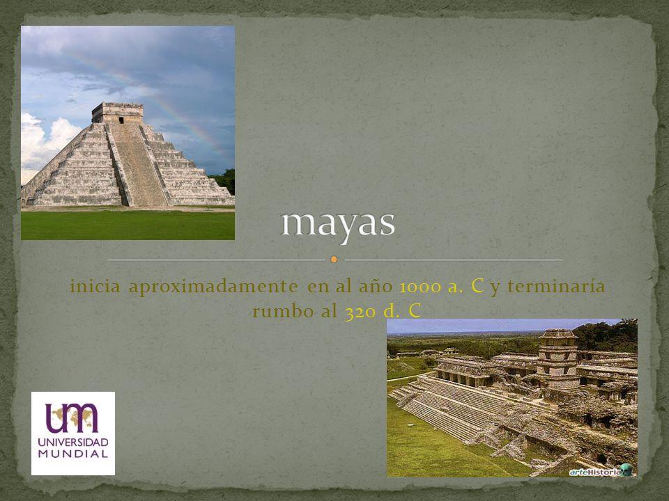 inicia aproximadamente en al año 1000 a. C y terminaría rumbo al 320 d. C