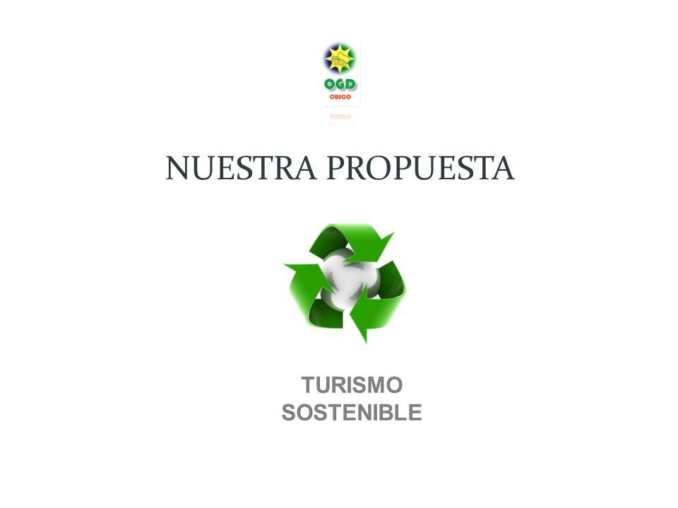 TURISMO SOSTENIBLE NUESTRA PROPUESTA
