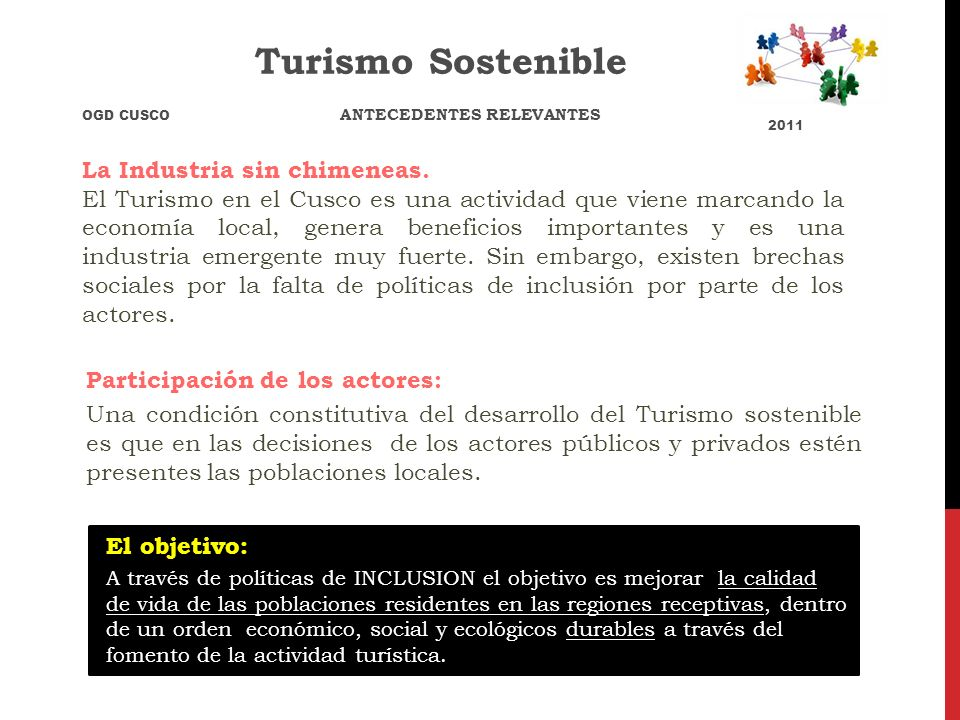 La Industria sin chimeneas. El Turismo en el Cusco es una actividad que viene marcando la economía local, genera beneficios importantes y es una indus