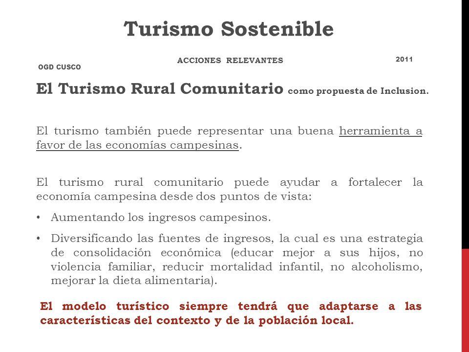 El Turismo Rural Comunitario como propuesta de Inclusion. El turismo también puede representar una buena herramienta a favor de las economías campesin
