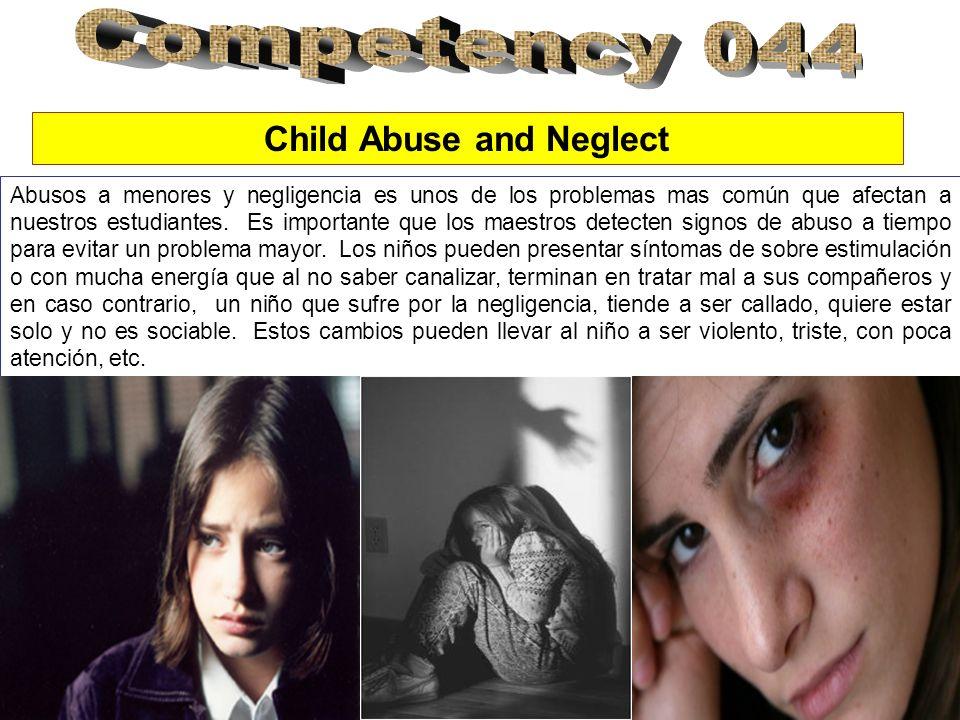 Child Abuse and Neglect Abusos a menores y negligencia es unos de los problemas mas común que afectan a nuestros estudiantes. Es importante que los ma