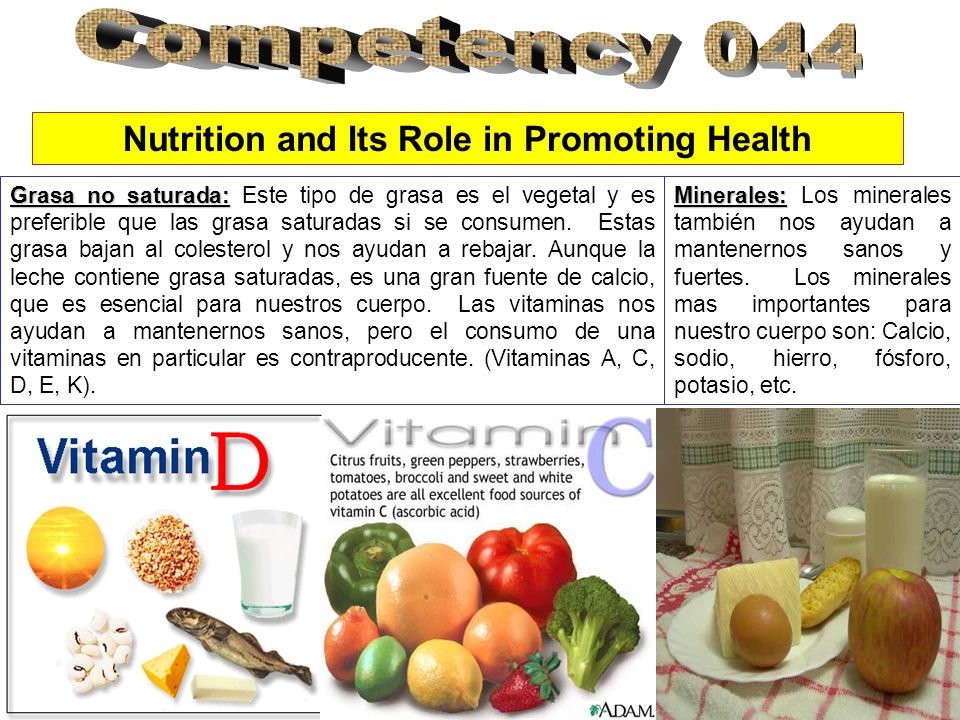 Nutrition and Its Role in Promoting Health Grasa no saturada: Grasa no saturada: Este tipo de grasa es el vegetal y es preferible que las grasa saturadas si se consumen.