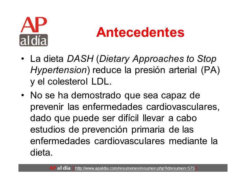 Eficacia de la dieta DASH en la prevención de las enfermedades cardiovasculares Fung TT, Chiuve SE, McCullough ML, Rexrode KM, Logroscino G, Hu FB.