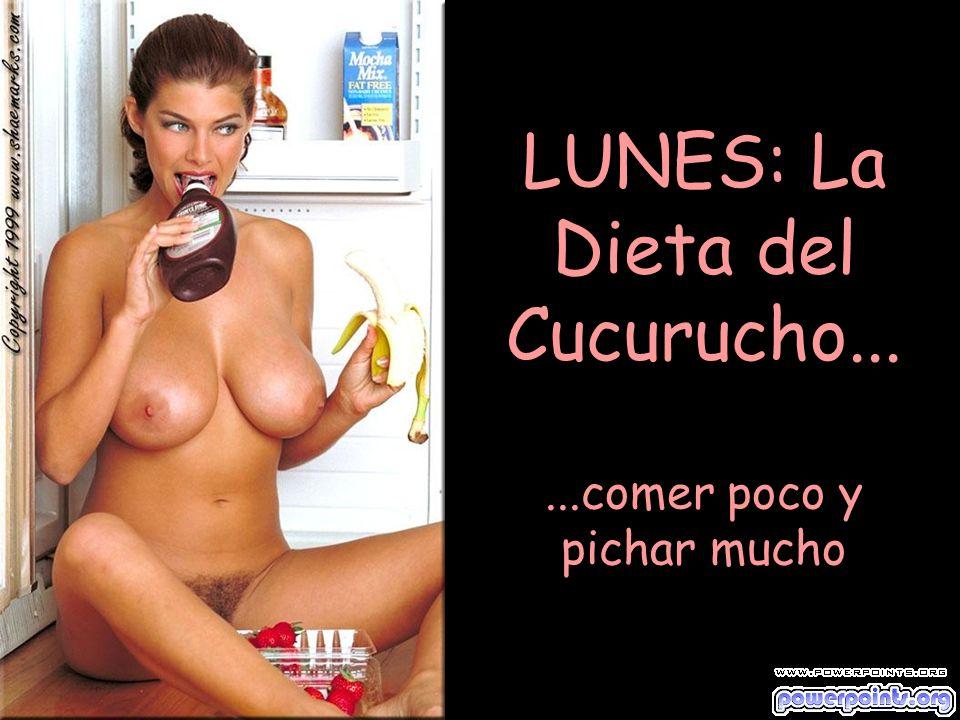 MARTES: Dieta de Benito......comer bien por la mañana y en la noche echarse un polvito