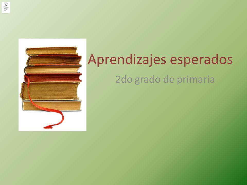 Aprendizajes esperados 2do grado de primaria