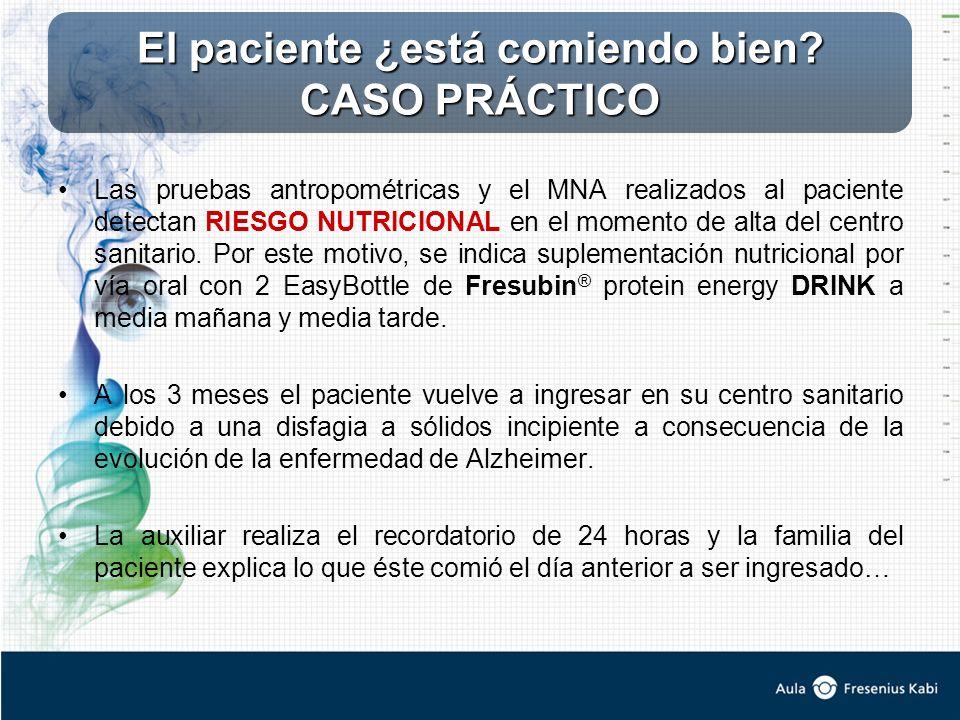 Las pruebas antropométricas y el MNA realizados al paciente detectan RIESGO NUTRICIONAL en el momento de alta del centro sanitario. Por este motivo, s