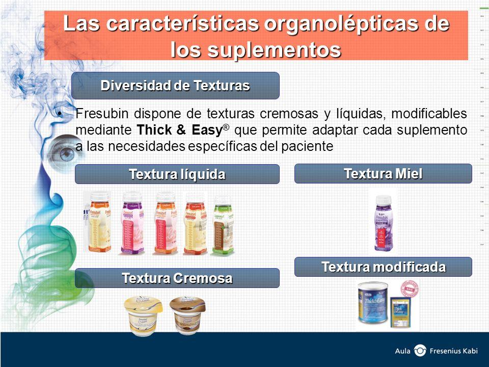 Fresubin dispone de texturas cremosas y líquidas, modificables mediante Thick & Easy ® que permite adaptar cada suplemento a las necesidades específic
