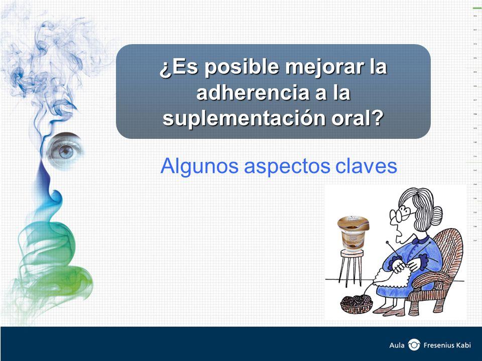 ¿Es posible mejorar la adherencia a la suplementación oral? Algunos aspectos claves