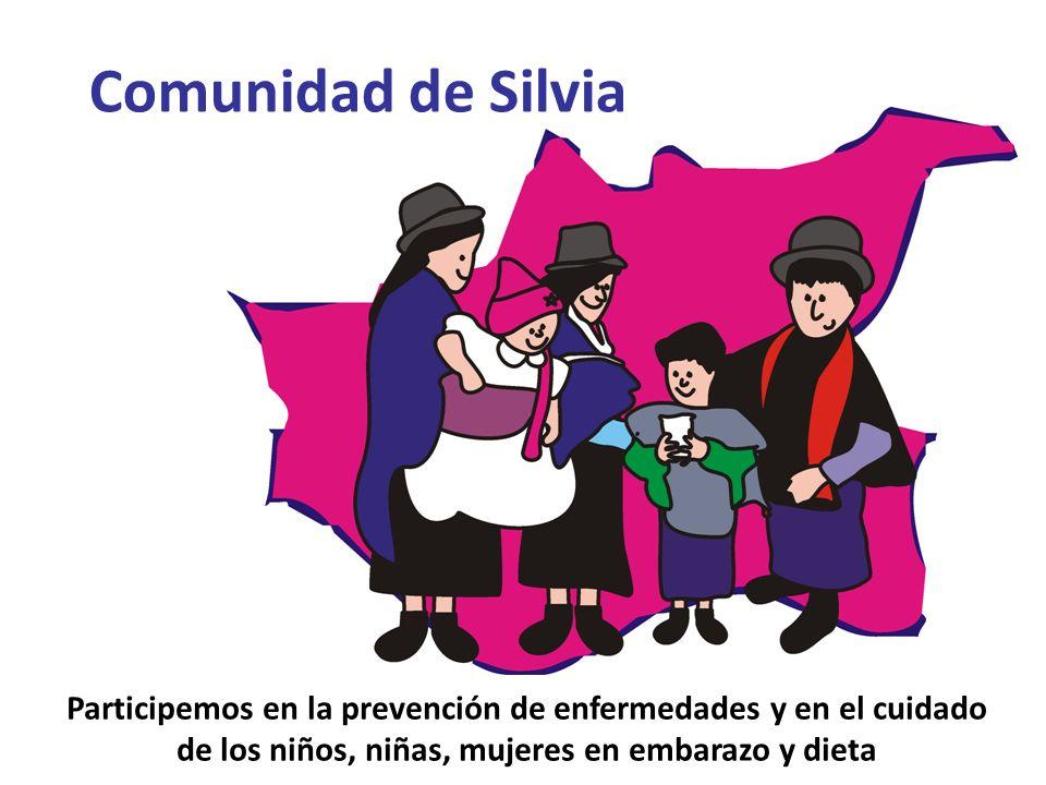 Participemos en la prevención de enfermedades y en el cuidado de los niños, niñas, mujeres en embarazo y dieta Comunidad de Silvia