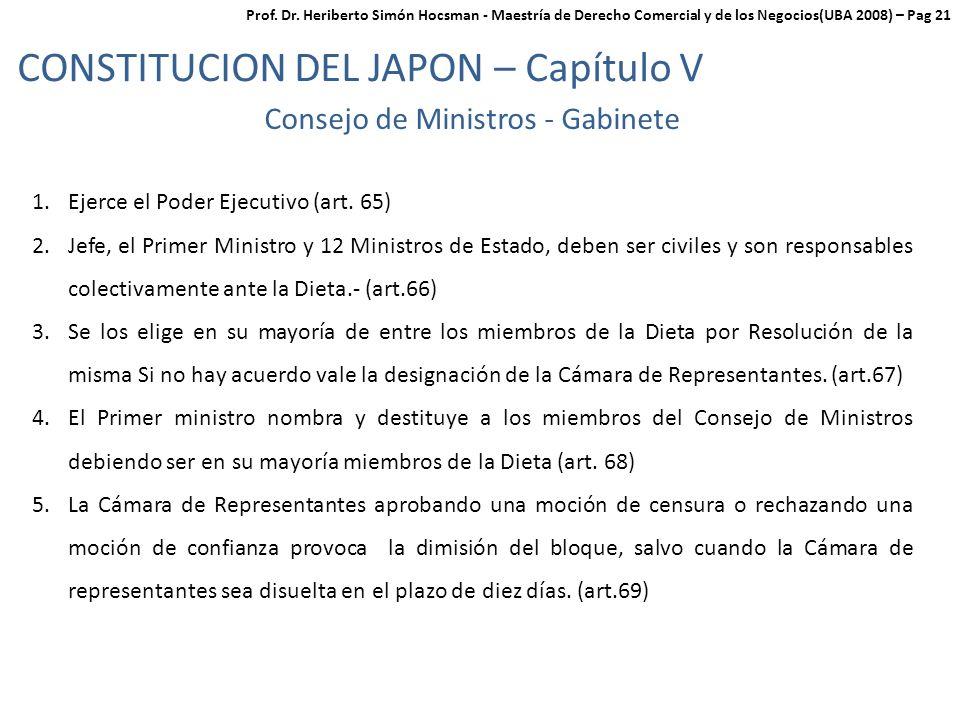 CONSTITUCION DEL JAPON – Capítulo V Consejo de Ministros - Gabinete 1.Ejerce el Poder Ejecutivo (art.