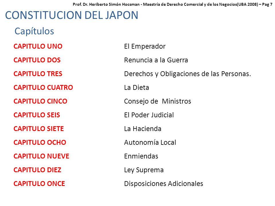 CONSTITUCION DEL JAPON Capítulos CAPITULO UNO El Emperador CAPITULO DOS Renuncia a la Guerra CAPITULO TRES Derechos y Obligaciones de las Personas.