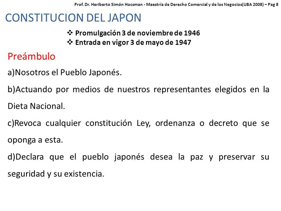 CONSTITUCION DEL JAPON Promulgación 3 de noviembre de 1946 Entrada en vigor 3 de mayo de 1947 Preámbulo a)Nosotros el Pueblo Japonés.