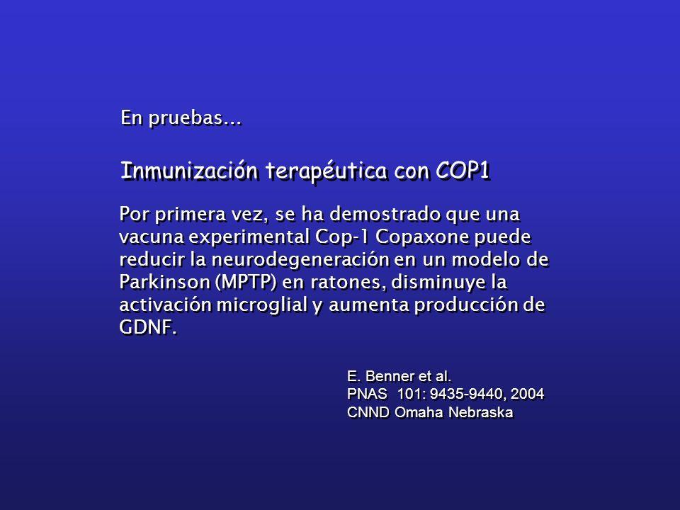 Inmunización terapéutica con COP1 E. Benner et al. PNAS 101: 9435-9440, 2004 CNND Omaha Nebraska E. Benner et al. PNAS 101: 9435-9440, 2004 CNND Omaha