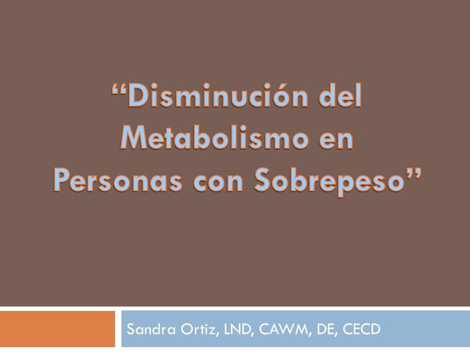 Objetivos Presentar factores que pueden afectar el metabolismo.