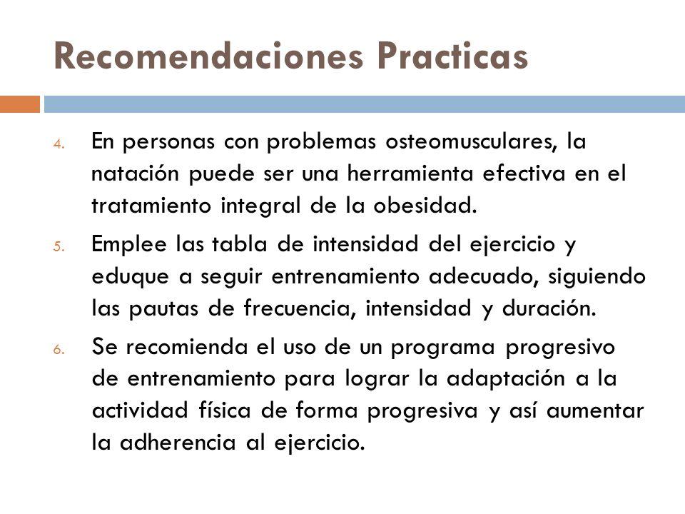 Recomendaciones Practicas 4. En personas con problemas osteomusculares, la natación puede ser una herramienta efectiva en el tratamiento integral de l