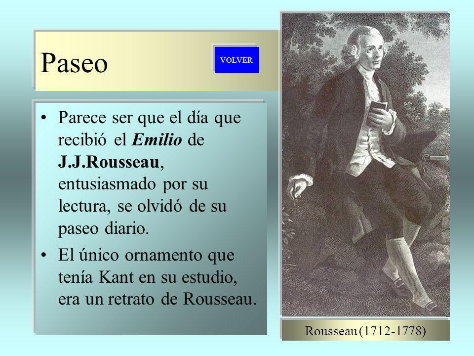 Paseo Parece ser que el día que recibió el Emilio de J.J.Rousseau, entusiasmado por su lectura, se olvidó de su paseo diario. El único ornamento que t