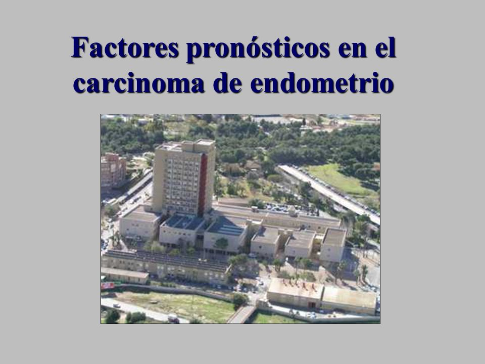 Factores pronósticos en el carcinoma de endometrio