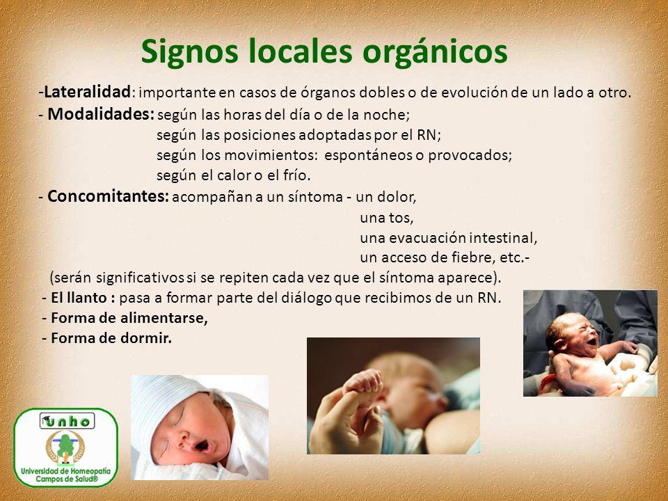 Signos locales orgánicos -Lateralidad : importante en casos de órganos dobles o de evolución de un lado a otro.
