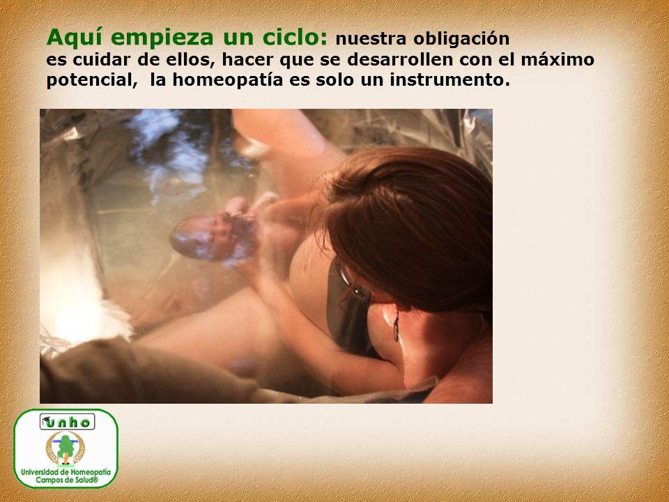 Aquí empieza un ciclo: nuestra obligación es cuidar de ellos, hacer que se desarrollen con el máximo potencial, la homeopatía es solo un instrumento.
