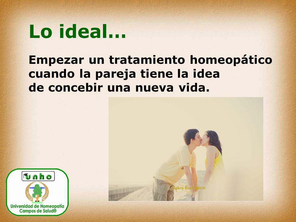 Lo ideal… Empezar un tratamiento homeopático cuando la pareja tiene la idea de concebir una nueva vida.