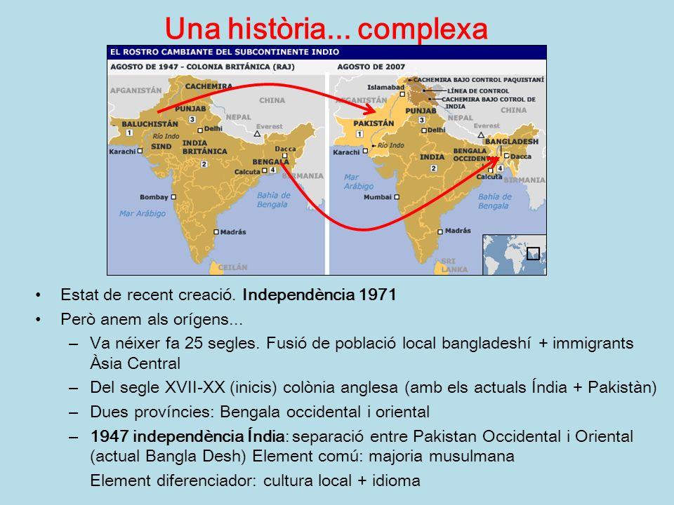 Idioma: bengalí o bangla (origen sànscrit, com hindi) Religió: musulmans (majoria) i hindús 150 milions dhabitants densitat 1021 hab/km 2 (Espanya 91 hab) Majoritàriament rural (arròs, jute).