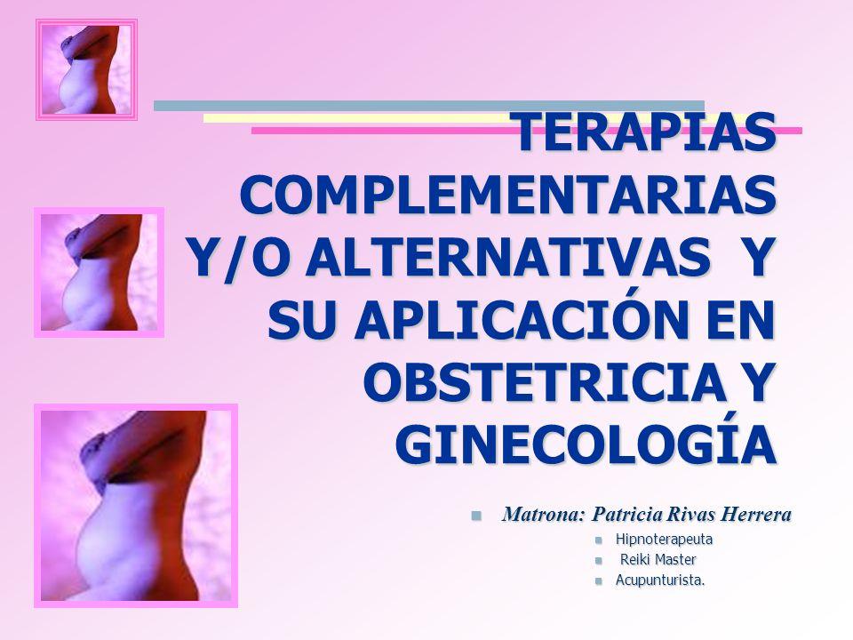 Matrona: Patricia Rivas Herrera Matrona: Patricia Rivas Herrera Hipnoterapeuta Hipnoterapeuta Reiki Master Reiki Master Acupunturista. Acupunturista.