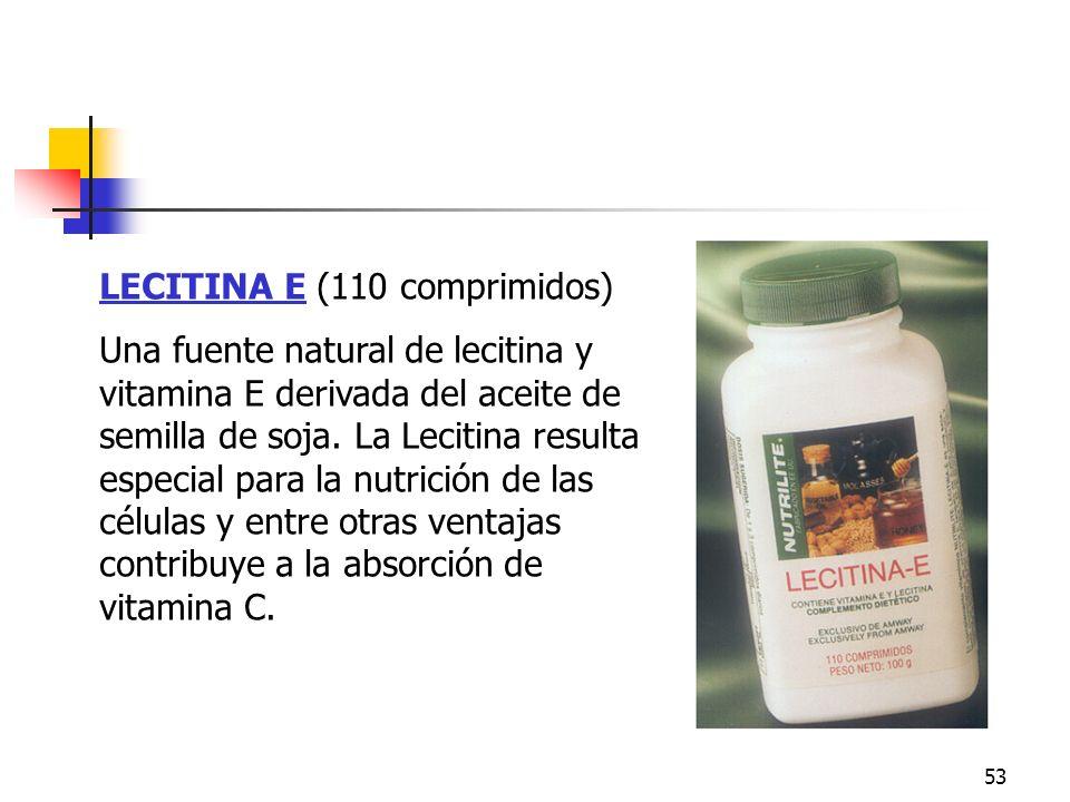 53 LECITINA E (110 comprimidos) Una fuente natural de lecitina y vitamina E derivada del aceite de semilla de soja. La Lecitina resulta especial para