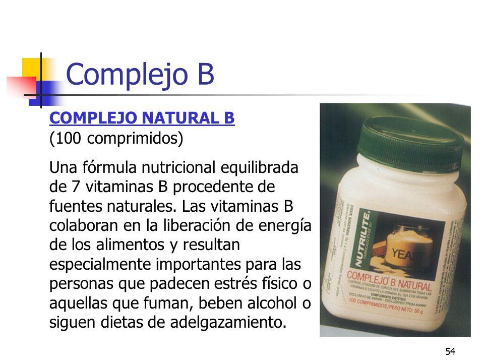 54 COMPLEJO NATURAL B (100 comprimidos) Una fórmula nutricional equilibrada de 7 vitaminas B procedente de fuentes naturales. Las vitaminas B colabora