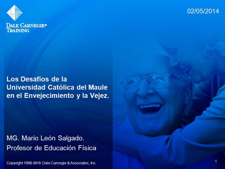 02/05/2014 1 Los Desafíos de la Universidad Católica del Maule en el Envejecimiento y la Vejez. MG. Mario León Salgado. Profesor de Educación Física C
