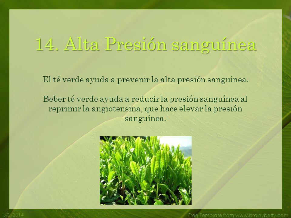 5/2/2014 Free Template from www.brainybetty.com 13. Enfermedades Hepáticas El té verde ayuda a prevenir las fallas de transplante de hígado en persona