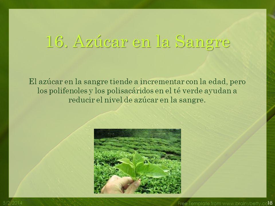 5/2/2014 Free Template from www.brainybetty.com 15. Envenenamiento por alimentos El catechin que se encuentra en el té verde puede matar las bacterias
