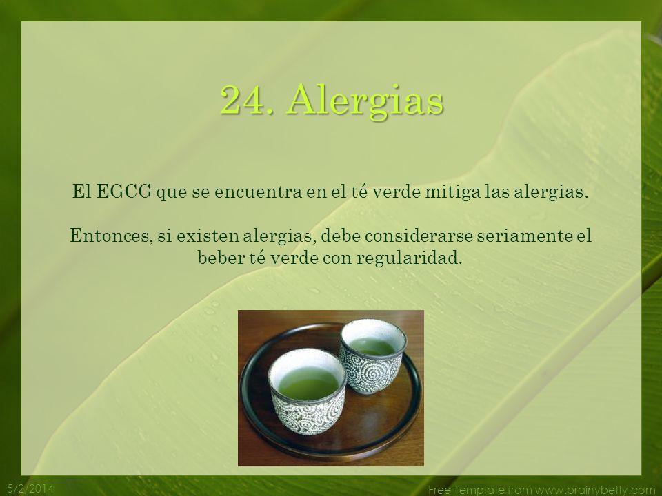 5/2/2014 Free Template from www.brainybetty.com 23. Stress La L-teanina, que es un tipo de amino ácido que se encuentra en el té verde, puede ayudar a