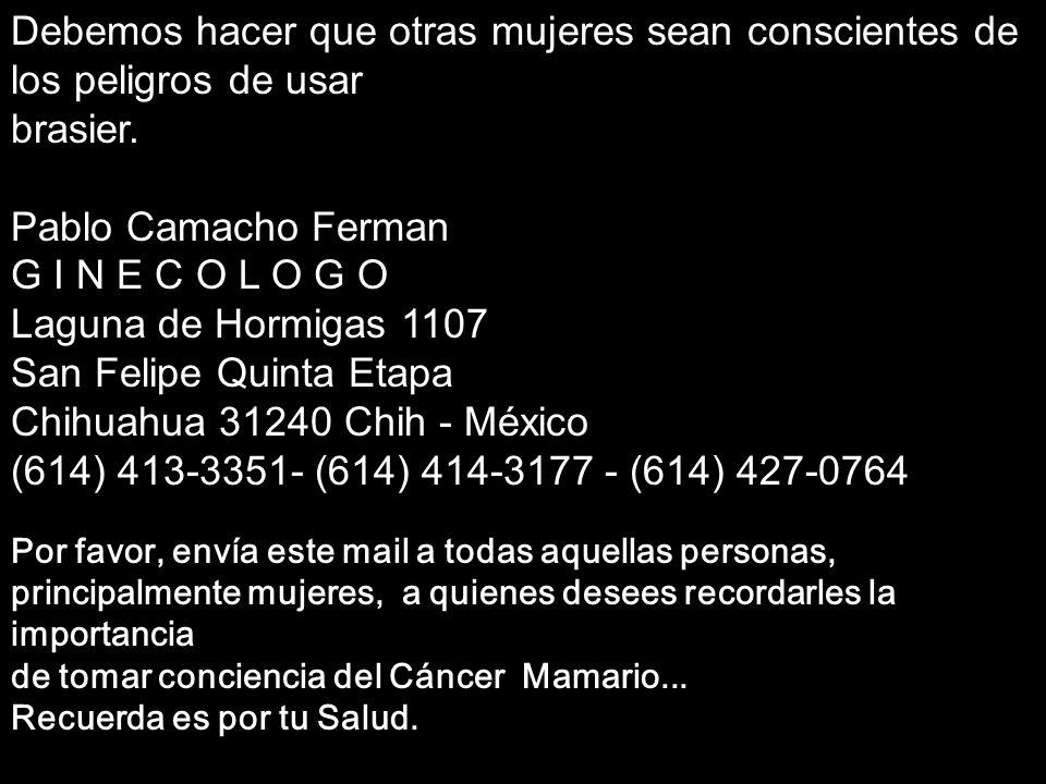 Soraya Por favor, envía este mail a todas aquellas personas, principalmente mujeres, a quienes desees recordarles la importancia de tomar conciencia d