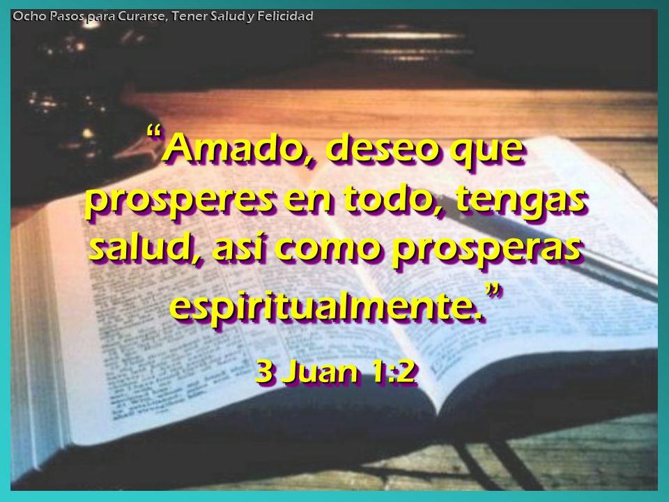 Amado, deseo que prosperes en todo, tengas salud, así como prosperas espiritualmente. Amado, deseo que prosperes en todo, tengas salud, así como prosp