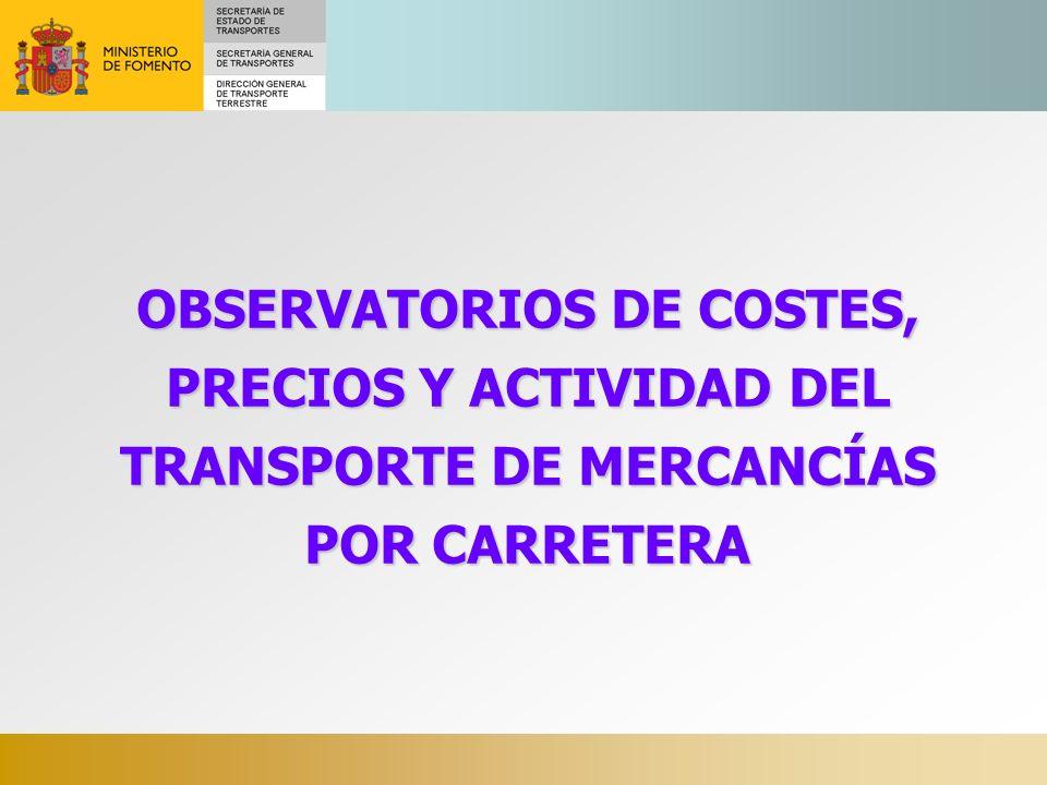 Costes, Precios y Actividad del transporte de mercancías por carretera OBSERVATORIO DE LA ACTIVIDAD DEL TRANSPORTE DE MERCANCÍAS POR CARRETERA EN VEHÍCULOS PESADOS (datos del tercer trimestre de 2011)