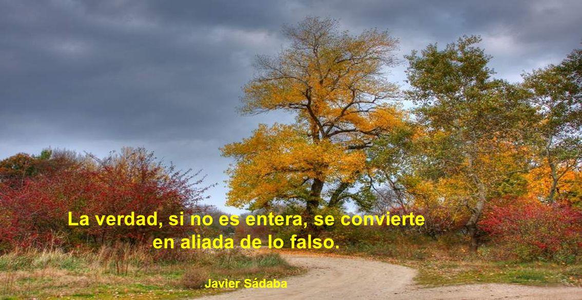 La verdad siempre sale a flote como la gota de aceite en el vaso de agua. Lola Flores