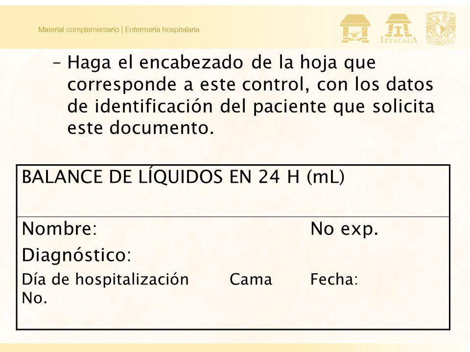 –Haga el encabezado de la hoja que corresponde a este control, con los datos de identificación del paciente que solicita este documento.