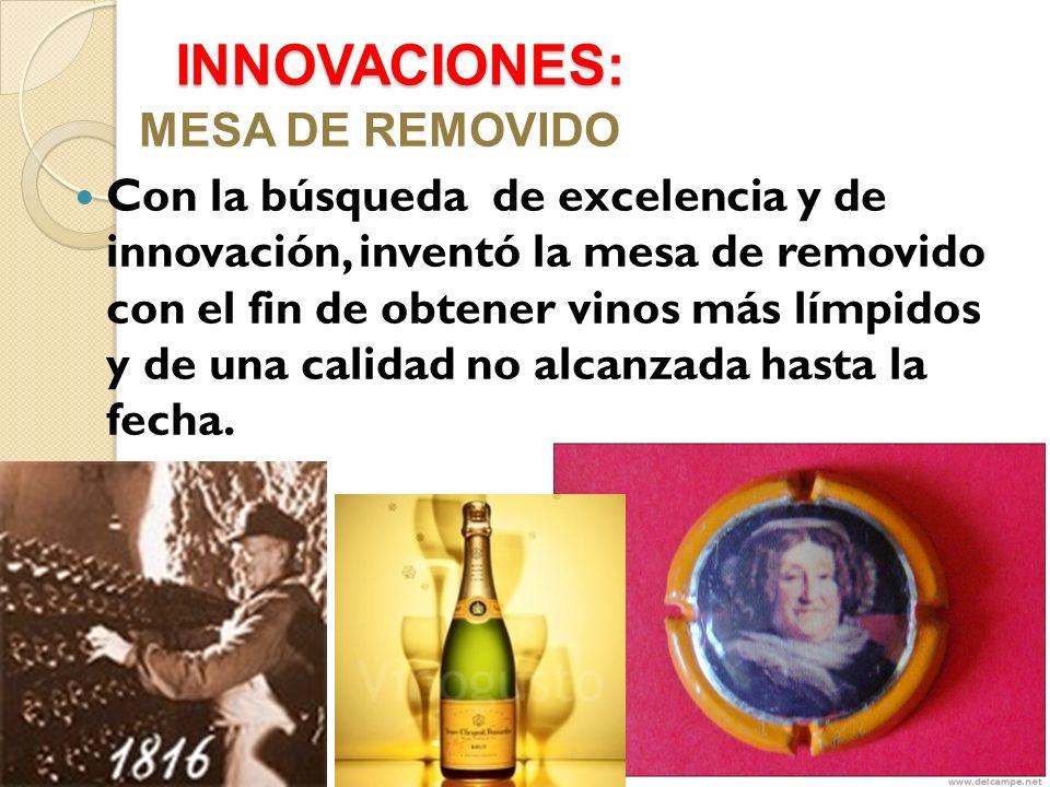 INNOVACIONES: MESA DE REMOVIDO Con la búsqueda de excelencia y de innovación, inventó la mesa de removido con el fin de obtener vinos más límpidos y de una calidad no alcanzada hasta la fecha.