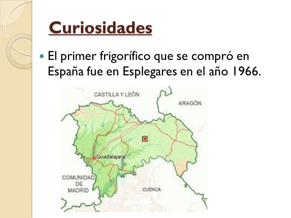 Curiosidades El primer frigorífico que se compró en España fue en Esplegares en el año 1966.