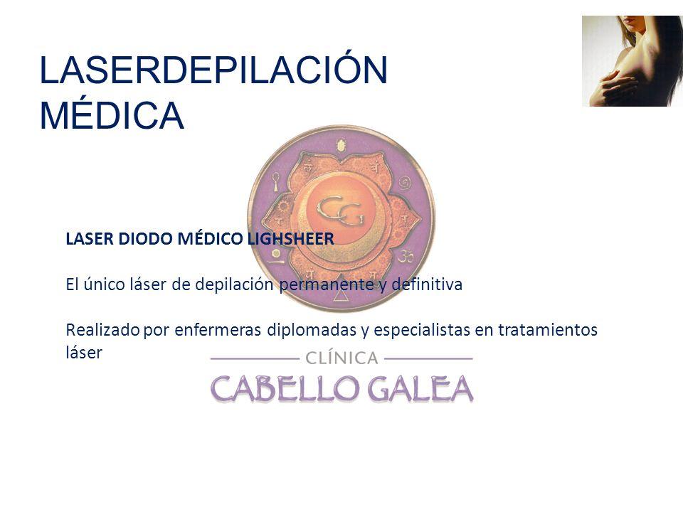 LASER DIODO MÉDICO LIGHSHEER El único láser de depilación permanente y definitiva Realizado por enfermeras diplomadas y especialistas en tratamientos