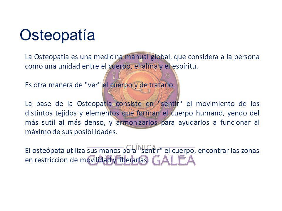 La Osteopatía es una medicina manual global, que considera a la persona como una unidad entre el cuerpo, el alma y el espíritu. Es otra manera de