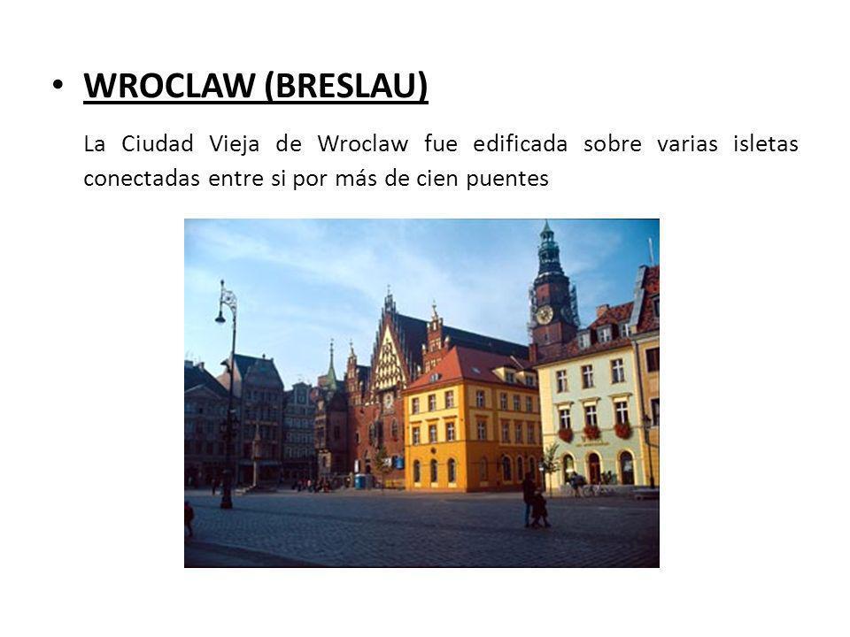 WROCLAW (BRESLAU) La Ciudad Vieja de Wroclaw fue edificada sobre varias isletas conectadas entre si por más de cien puentes