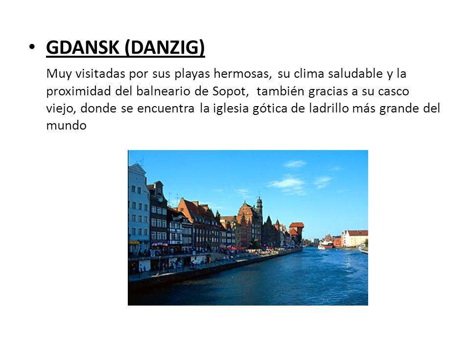 GDANSK (DANZIG) Muy visitadas por sus playas hermosas, su clima saludable y la proximidad del balneario de Sopot, también gracias a su casco viejo, do