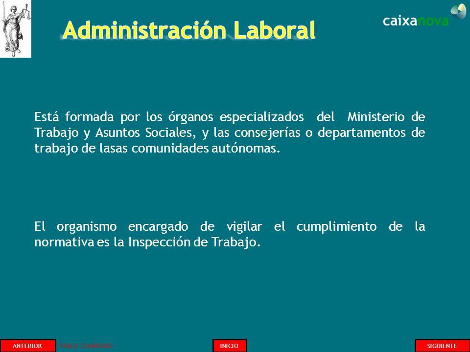 Está formada por los órganos especializados del Ministerio de Trabajo y Asuntos Sociales, y las consejerías o departamentos de trabajo de lasas comuni