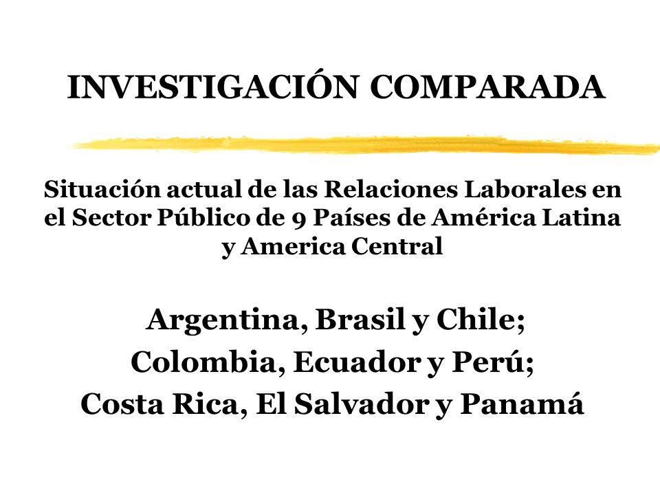 INVESTIGACIÓN COMPARADA Situación actual de las Relaciones Laborales en el Sector Público de 9 Países de América Latina y America Central Argentina, B
