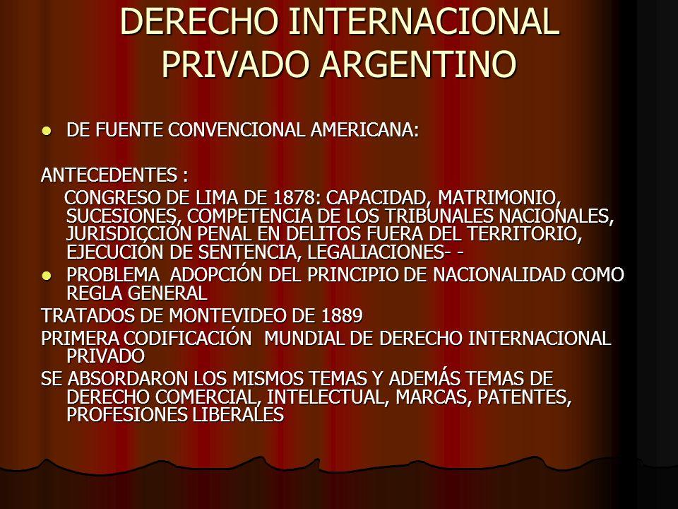 DERECHO INTERNACIONAL PRIVADO ARGENTINO DE FUENTE CONVENCIONAL AMERICANA: DE FUENTE CONVENCIONAL AMERICANA: ANTECEDENTES : CONGRESO DE LIMA DE 1878: C