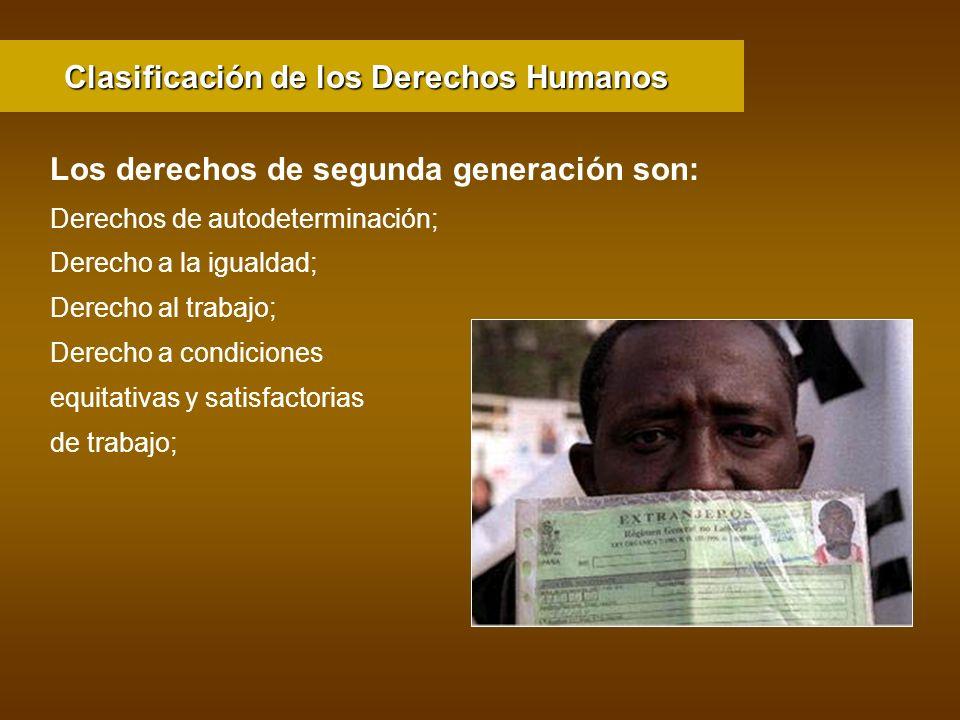 Derechos de autodeterminación; Derecho a la igualdad; Derecho al trabajo; Derecho a condiciones equitativas y satisfactorias de trabajo; Clasificación